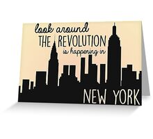 Revolution in NYC Greeting Card