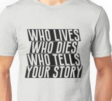 Who Lives Unisex T-Shirt