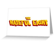 The Hateful Eight Greeting Card