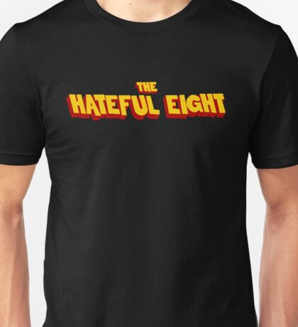 The Hateful Eight Unisex T-Shirt