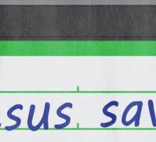 Jesus Saves - black Sticker