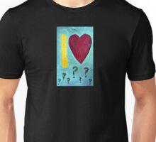 """How Do I Measure My Love?"" Version#2 Unisex T-Shirt"