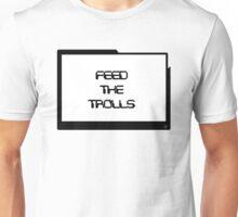 Feed the Trolls Unisex T-Shirt