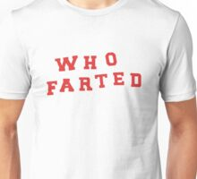 """Puscifer """"Who Farted"""" Conditions of My Parole Unisex T-Shirt"""