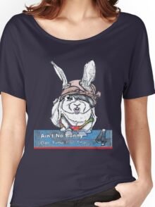 Ain't No Bunny Got Time For That Women's Relaxed Fit T-Shirt