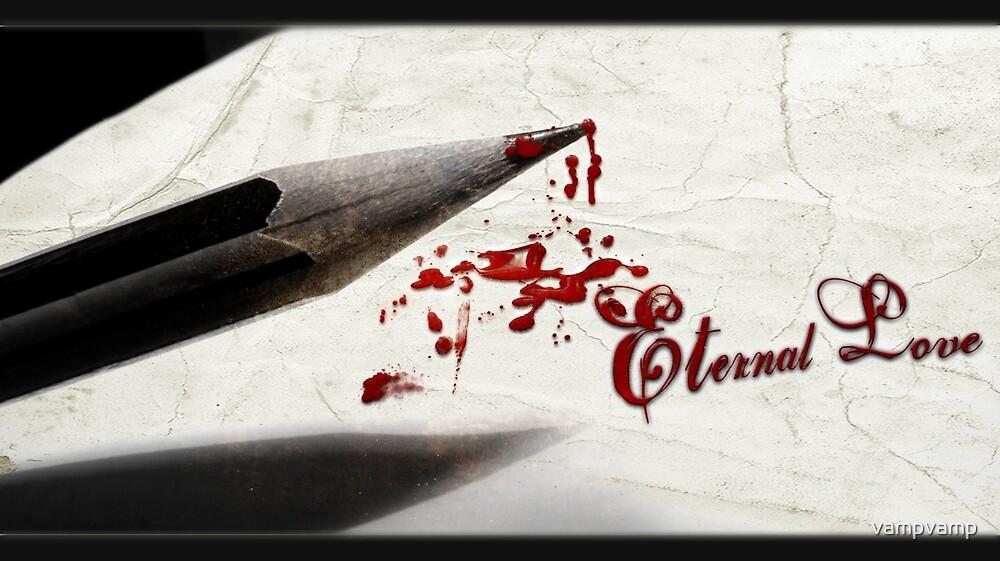 love eternal by vampvamp