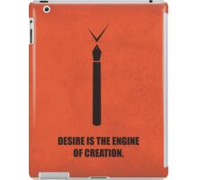 Desire Is The Engine Of Creation - Inspirational Quotes iPad Case/Skin