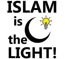 ISLAM IS THE LIGHT Photographic Print