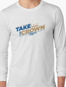 TAKE THE CROWN KANSAS CITY Long Sleeve T-Shirt