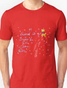 A Friend is Someone You Can Lean On T-Shirt