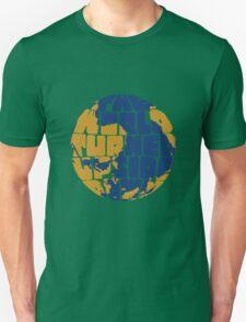The World Turned Upside Down Unisex T-Shirt