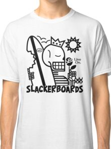 Live On slackerBoards! Classic T-Shirt