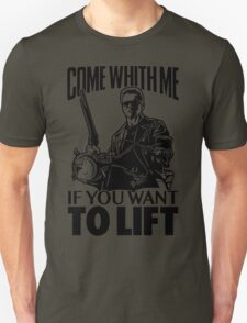 Come With Me If You Want To Lift - Arnold Bodybuilding Gym T-Shirt