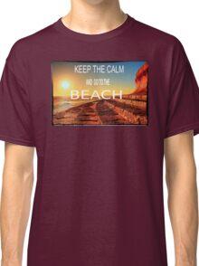 KEEP THE CALM Classic T-Shirt