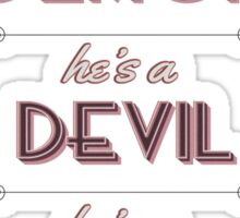 He's a Demon, He's a Devil, He's a Doll Sticker