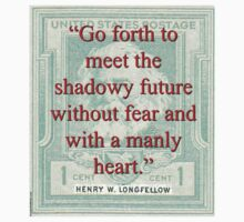 Go Forth To Meet The Shadowy Future - Longfellow Baby Tee