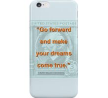 Go Forward And Make Your Dreams - RW Emerson iPhone Case/Skin