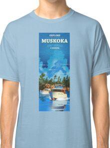 Explore Muskoka  Classic T-Shirt