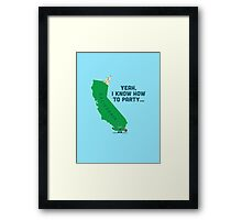 Character Building -  California, knows how to party… Framed Print