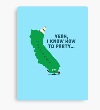 Character Building -  California, knows how to party… Canvas Print