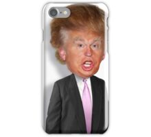 Hilarious Donald Trump! iPhone Case/Skin