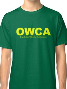OWCA Organization Without A Cool Acronym - Phineas and Ferb Classic T-Shirt