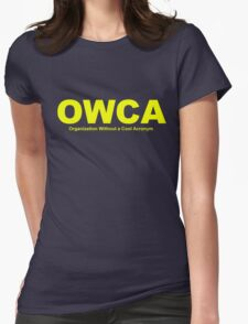 OWCA Organization Without A Cool Acronym - Phineas and Ferb Womens Fitted T-Shirt