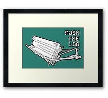 Push the Log inspired by The Forest Framed Print
