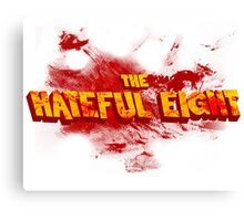 The Hateful Eight |Boodsplatter| Canvas Print