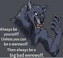 Always be a werewolf - for dark backgrounds Photographic Print
