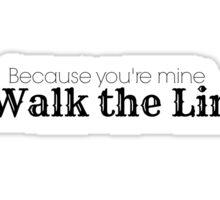I Walk the Line Sticker