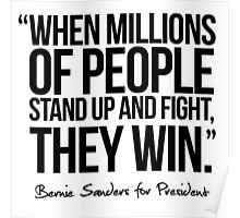 When millions of people stand up and fight, they win Poster
