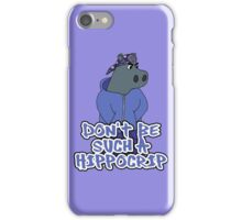 Dont Be Such A Hippocrip iPhone Case/Skin