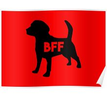 Pet BFF - Dog Best Friend Forever (black silhouette, pop color background) Poster