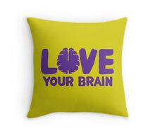 Love Your Brain Purple Quote Throw Pillow