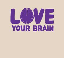 Love Your Brain Purple Quote Unisex T-Shirt