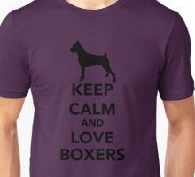 Keep Calm Love Boxers Dogs Unisex T-Shirt