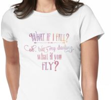 What If I fall Watercolor Womens Fitted T-Shirt