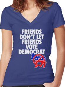 FRIENDS DON'T LET FRIENDS VOTE DEMOCRAT Women's Fitted V-Neck T-Shirt