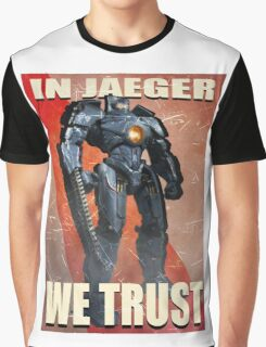 In Jaeger We Trust Poster - ONE:Print Graphic T-Shirt