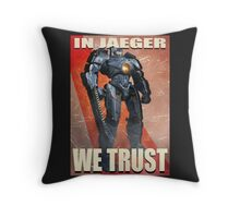 In Jaeger We Trust Poster - ONE:Print Throw Pillow