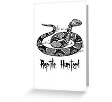 Reptile Hunter! Greeting Card