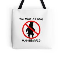 MANBEARPIG (South Park) (Al Gore) Tote Bag