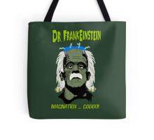 Dr. FrankEinstein - Imagination Good! Tote Bag