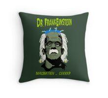 Dr. FrankEinstein - Imagination Good! Throw Pillow