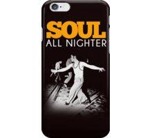 SOUL ALLNIGHTER iPhone Case/Skin