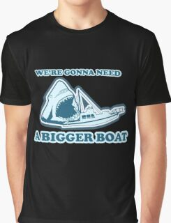 We're Gonna Need A Bigger Boat (JAWS) Graphic T-Shirt
