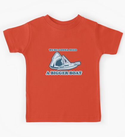 We're Gonna Need A Bigger Boat (JAWS) Kids Tee