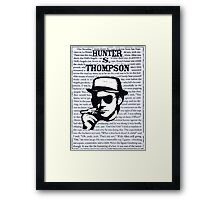 Hunter Stockton Thompson. Framed Print
