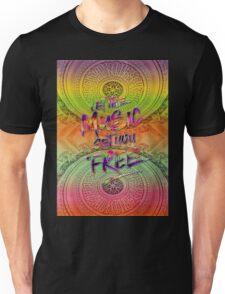 Let the Music Set You Free Rainbow Opera Garnier Paris Unisex T-Shirt